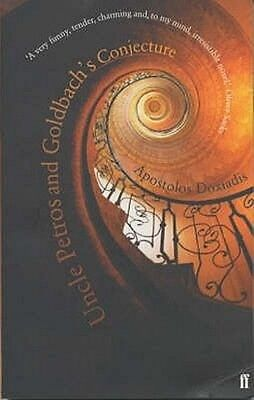 Uncle Petros and Goldbach's Conjecture by Apostolos Doxiadis Paperback Book (Eng