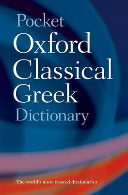 Pocket Oxford Classical Greek Dictionary by James Morwood Paperback Book (Englis