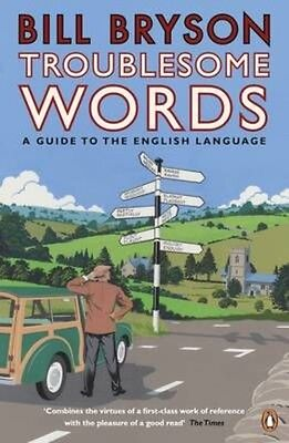 Troublesome Words by Bill Bryson Paperback Book (English)