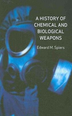 A History of Chemical and Biological Weapons by Edward M. Spiers Hardcover Book