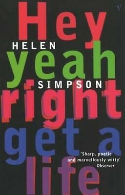 Hey Yeah Right Get a Life by Helen Simpson Paperback Book (English)