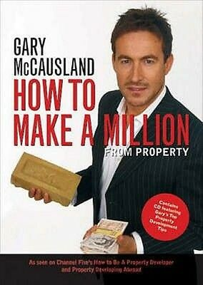 How to Make a Million from Property by Gary McCausland Paperback Book