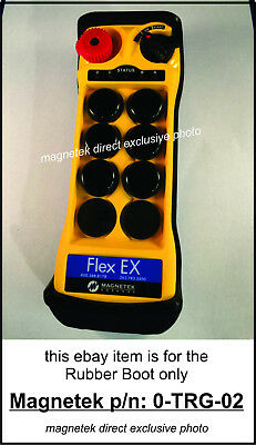 Magnetek Rubber Boot - Flex 6EX 8EX - Radio Remote Control Part Number: 0-TRG-02