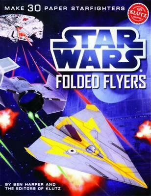 Star Wars Folded Flyers: Make 30 Paper Starfighters by Pat Murphy Paperback Book