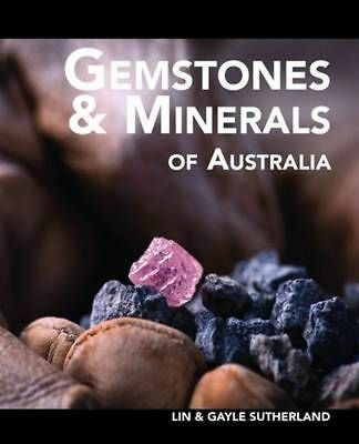 Gemstones and Minerals of Australia by Lin Sutherland Paperback Book