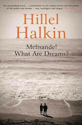 Melisande! What are Dreams? by Hillel Halkin Paperback Book (English)