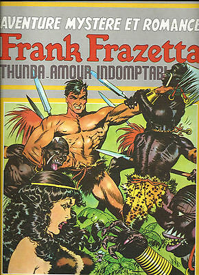 Rare Eo Bd + Illustrations + Frank Frazetta : Thunda, Amour Indomptable