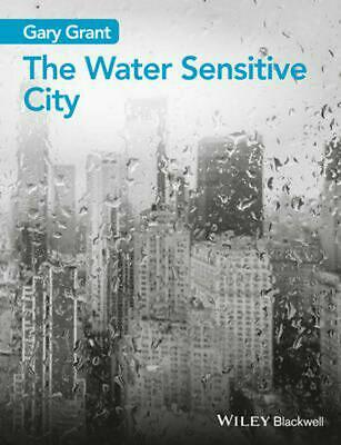 Water Sensitive City by Gary Grant (English) Paperback Book Free Shipping!