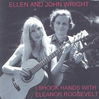 Ellen Wright - I Shook Hands with Eleanor Roosevelt [New CD]