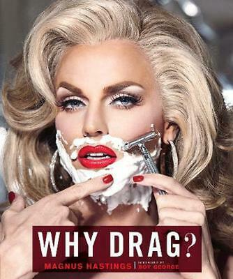 Why Drag? by Magnus Hastings (English) Hardcover Book Free Shipping!