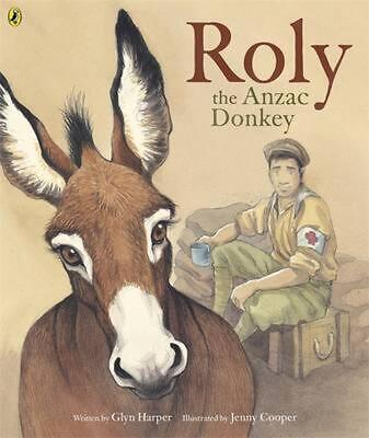 Roly, the ANZAC Donkey by Glyn Harper Paperback Book Free Shipping!