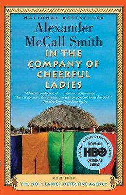 In the Company of Cheerful Ladies by Alexander McCall Smith Paperback Book (Engl
