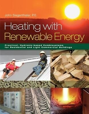 Heating with Renewable Energy by John Siegenthaler Hardcover Book (English)