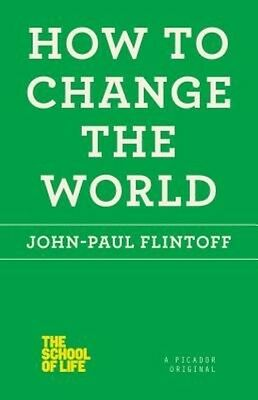 How to Change the World by John-Paul Flintoff Paperback Book (English)