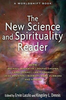 The New Science and Spirituality Reader by Ervin Laszlo Paperback Book (English)