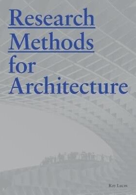 Research Methods for Architecture by Raymond Lucas Paperback Book (English)