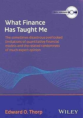 What Finance Has Taught Me - the Sometimes        Disastrous Limitations of Quan