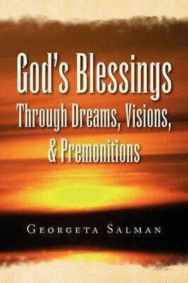 God's Blessings Through Dreams, Visions, & Premonitions by Georgeta Salman Paper