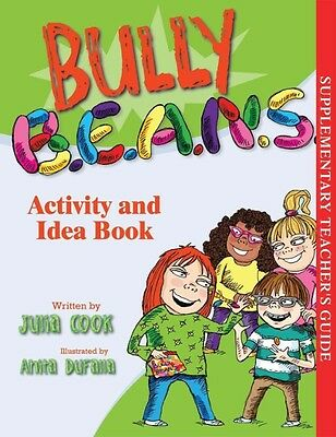 Bully B.E.A.N.S. Activity and Idea Book by Julia Cook Paperback Book (English)