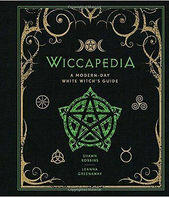 Wiccapedia: A Modern-Day White Witch's Guide - 1454913746
