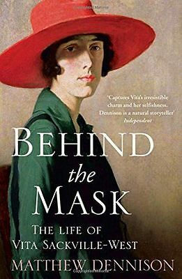 Behind the Mask: The Life of Vita Sackville-West - 0007486987