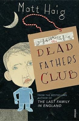 The Dead Fathers Club - 0099488752