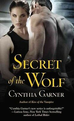 Secret of the Wolf by Cynthia Garner Mass Market Paperback Book (English)