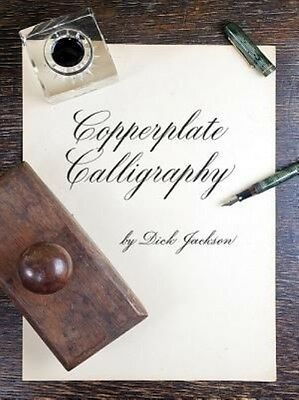 Copperplate Calligraphy by Dick Jackson Paperback Book (English)