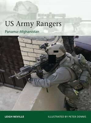 US Army Rangers 1989-2015: Panama to Afghanistan by Leigh Neville Paperback Book
