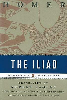 The Iliad: (Penguin Classics Deluxe Edition) by Robert Homer Fagles (English) Pa