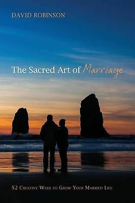 The Sacred Art of Marriage by David Robinson Paperback Book (English)