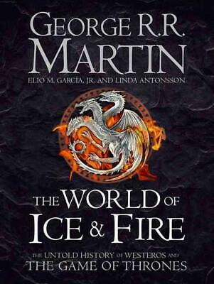 The World of Ice and Fire by George R.R. Martin Hardcover Book