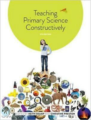 Teaching Primary Science Constructively with Student Resource Access 12 Months 5