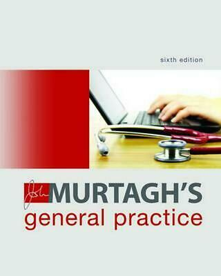 John Murtagh's General Practice 6th Edition by John Murtagh Hardcover Book