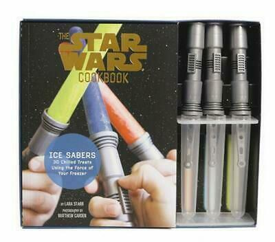 The Star Wars Cookbook - Ice Sabers by Lara Starr Novelty Book