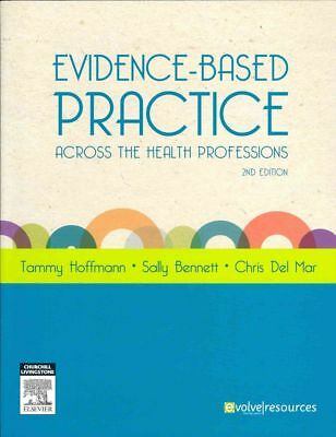 Evidence-based Practice Across the Health Professions by Tammy Hoffmann Paperbac