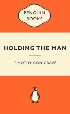 Holding the Man by Timothy Conigrave Paperback Book