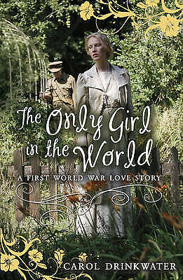 The Only Girl in the World (My Love Story), Drinkwater, Carol, New