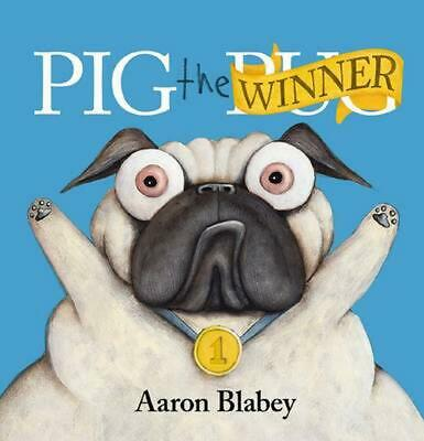 Pig the Winner by Aaron Blabey Hardcover Book