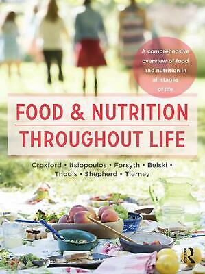 Food and Nutrition Throughout Life by Sharon Croxford Paperback Book