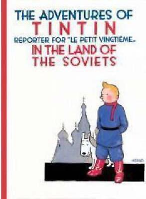 The Adventures of TinTin in the Land of the Soviets by Herge (English) Paperback