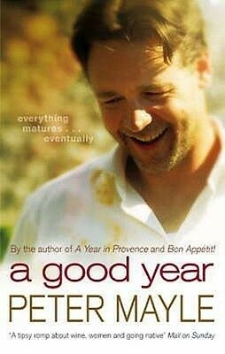 A Good Year by Peter Mayle Paperback Book