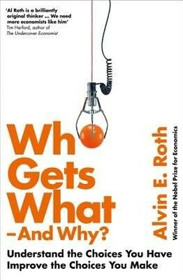 Who Gets What - and Why by Alvin Roth Paperback Book (English)