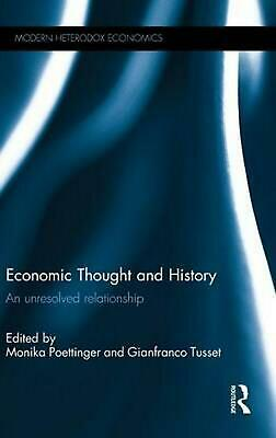 Economic Thought and History: An unresolved relationship (English) Hardcover Boo
