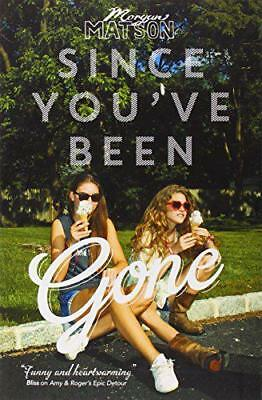Since You've Been Gone by Matson, Morgan | Paperback Book | 9781471122668 | NEW