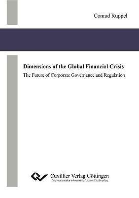 Dimensions of the Global Financial Crisis - Conrad Ruppel - 9783869552569
