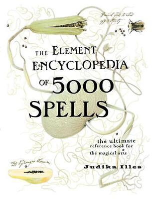 The Element Encyclopedia of 5000 Spells by Judika Illes Hardcover Book (English)