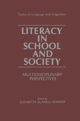 Literacy in School and Society by Paperback Book (English)