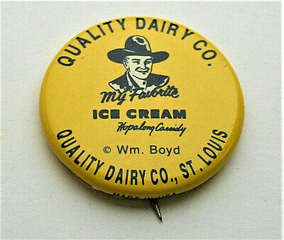 Vintage Hopalong Cassidy Quality Dairy Ice Cream Button Pin W Boyd 1950 NOS New