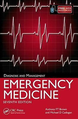 Emergency Medicine, 7th Edition: Diagnosis and Management, 7th Edition by Mike C